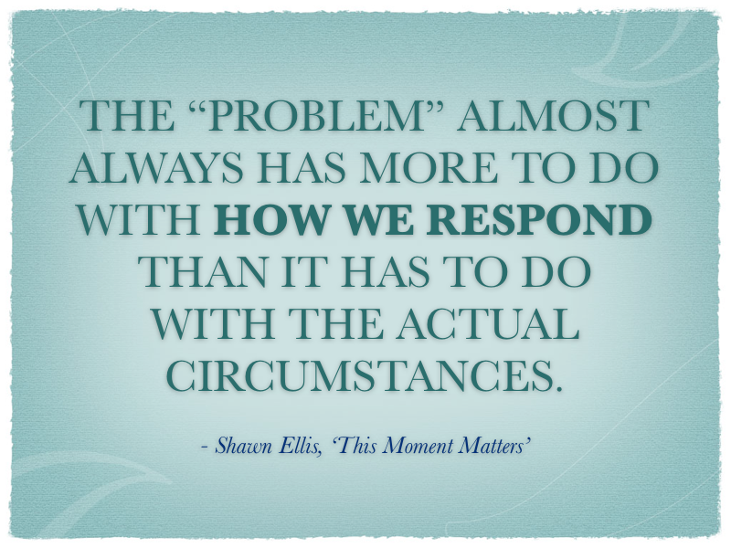 Quote about how we respond
